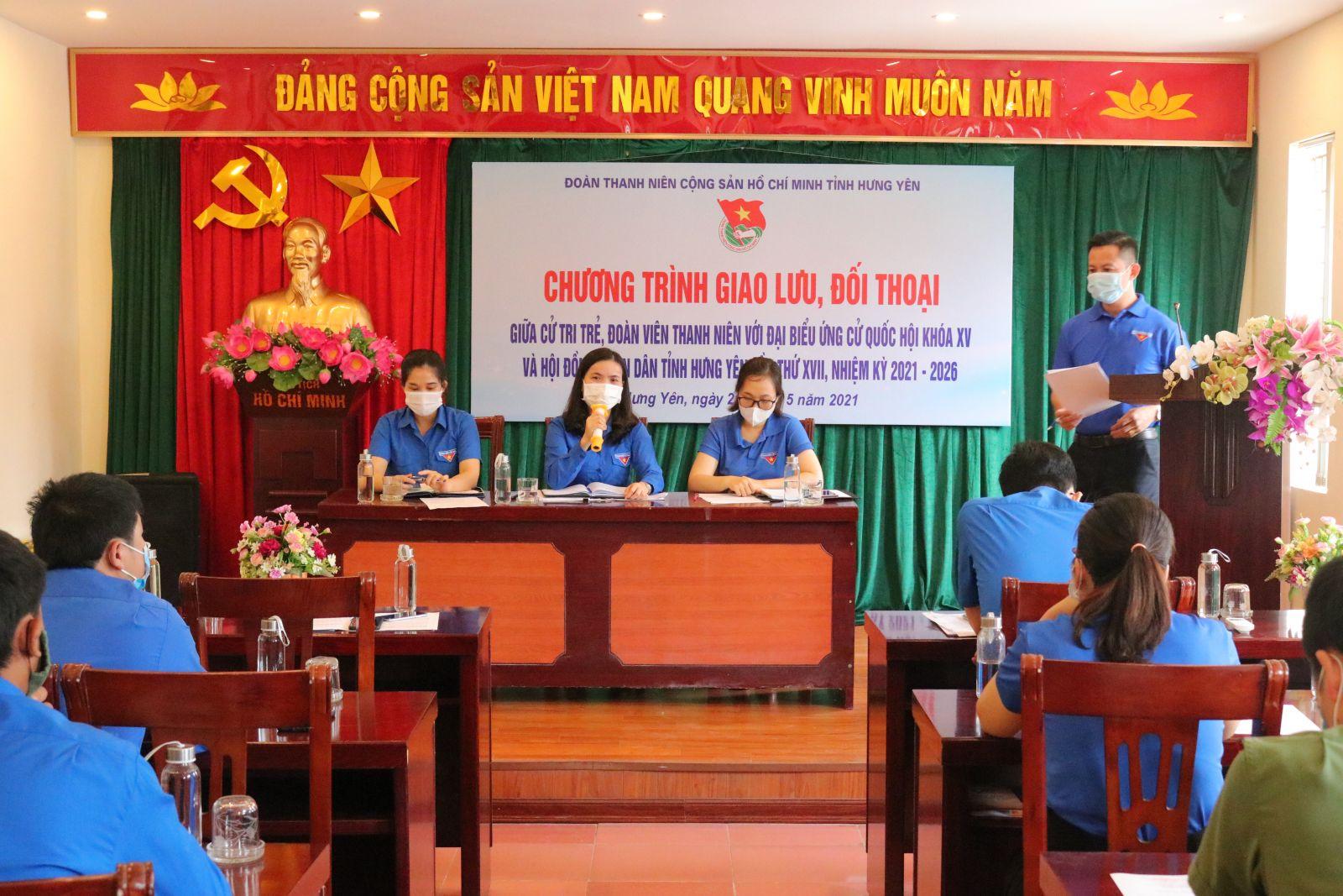 Chương trình Giao lưu, đối thoại giữa cử tri trẻ, đoàn viên thanh niên với người ứng cử đại biểu Quốc hội khóa XV và Hội đồng nhân dân tỉnh Hưng Yên khóa XVII, nhiệm kỳ 2021 – 2026.