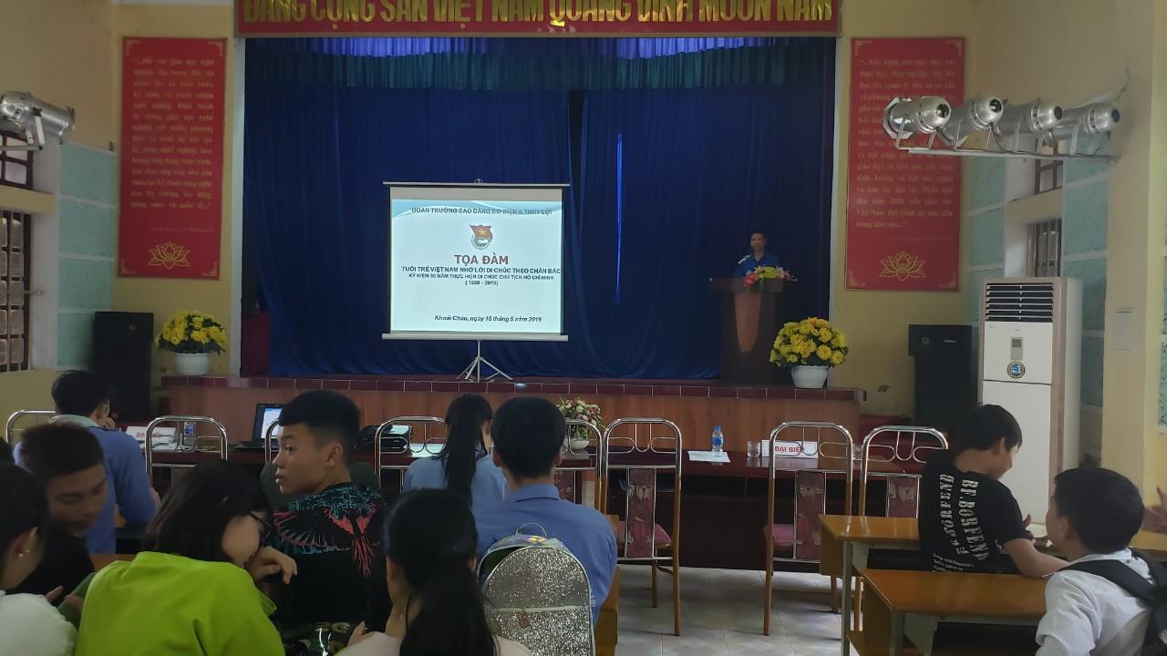 Đoàn trường Cao đẳng Cơ điện và Thủy lợi tổ chức tọa đàm Tuổi trẻ Việt Nam nhớ lời Di chúc theo chân Bác
