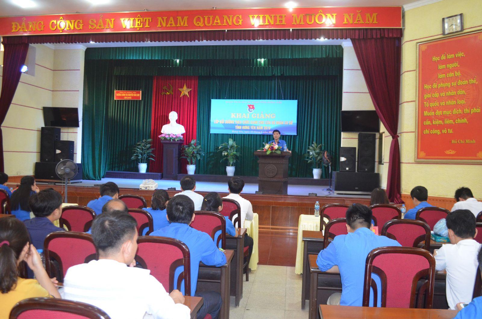 Tỉnh đoàn tổ chức Lớp bồi dưỡng theo chức danh  cho cán bộ Đoàn cơ sở tỉnh Hưng Yên năm 2019