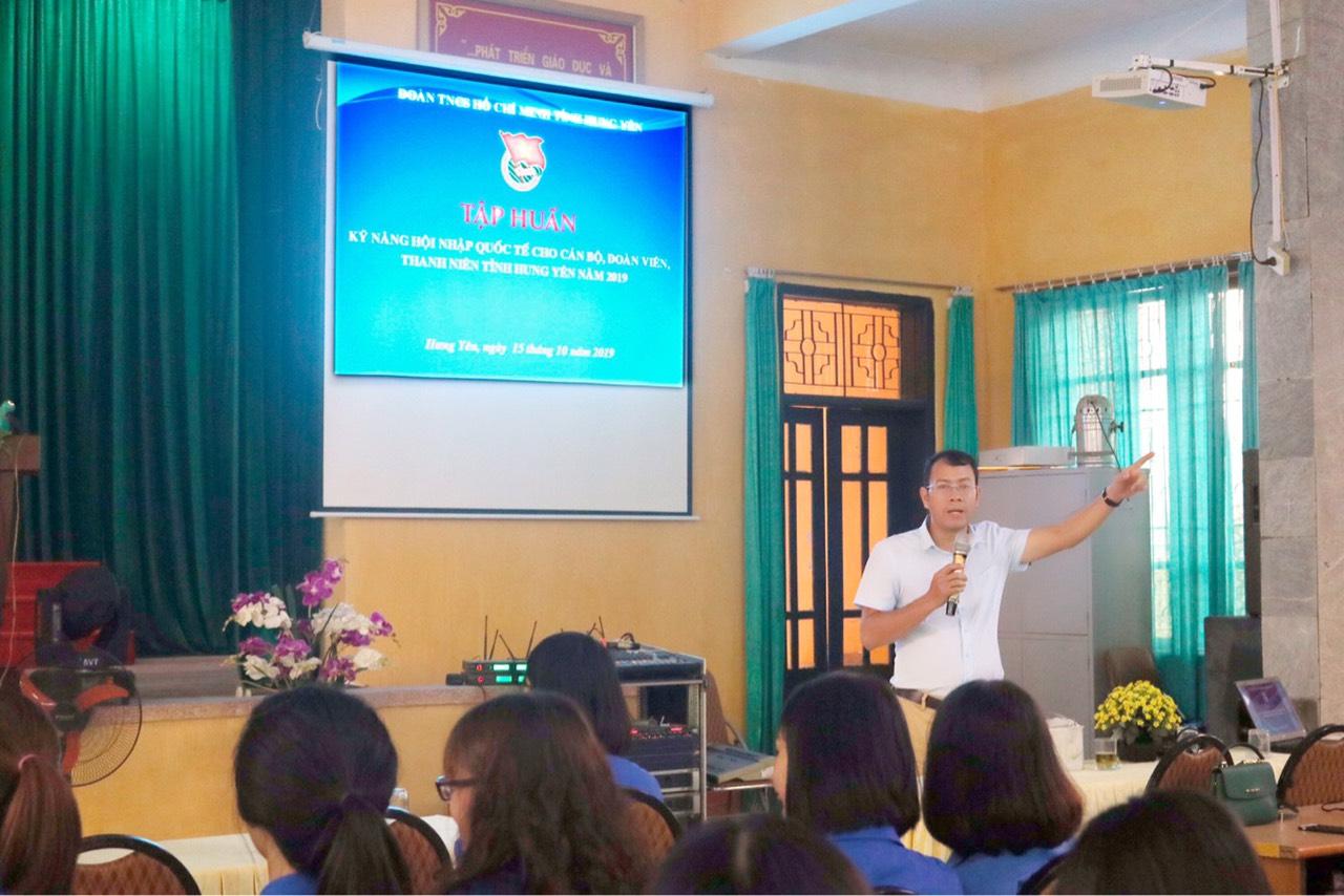Tỉnh đoàn tập huấn kỹ năng hội nhập quốc tế  cho cán bộ, đoàn viên, thanh niên tỉnh Hưng Yên năm 2019